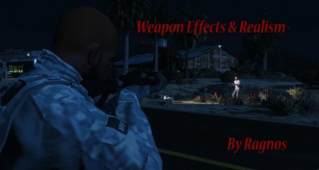 Weapon Effects & Realism Mod v2.0