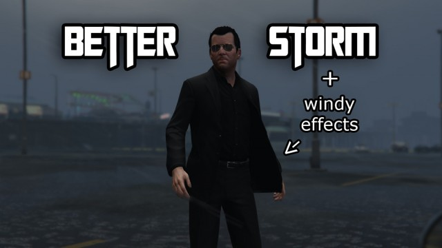 Better Storms and Windy Effects v1.1
