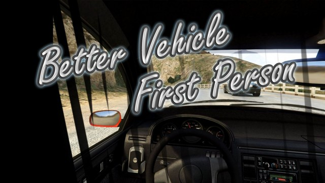 Better Vehicle First Person v0.9